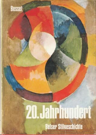 20. Jahrhundert. Belser Stilgeschichte, Band 11.