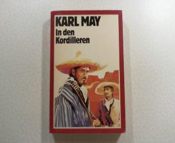 In den Kordilleren. Karl May Werke in 74 Bänden : Band 35,