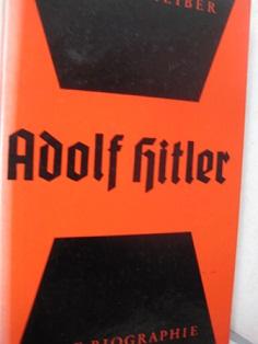 Adolf Hitler Eine Biographie