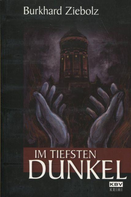 Im tiefsten Dunkel KBV-Krimi 194