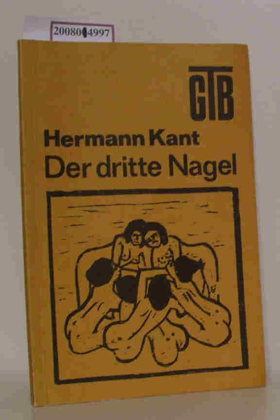 Der  dritte Nagel Hermann Kant, Großdrucktaschenbuch (GTB)