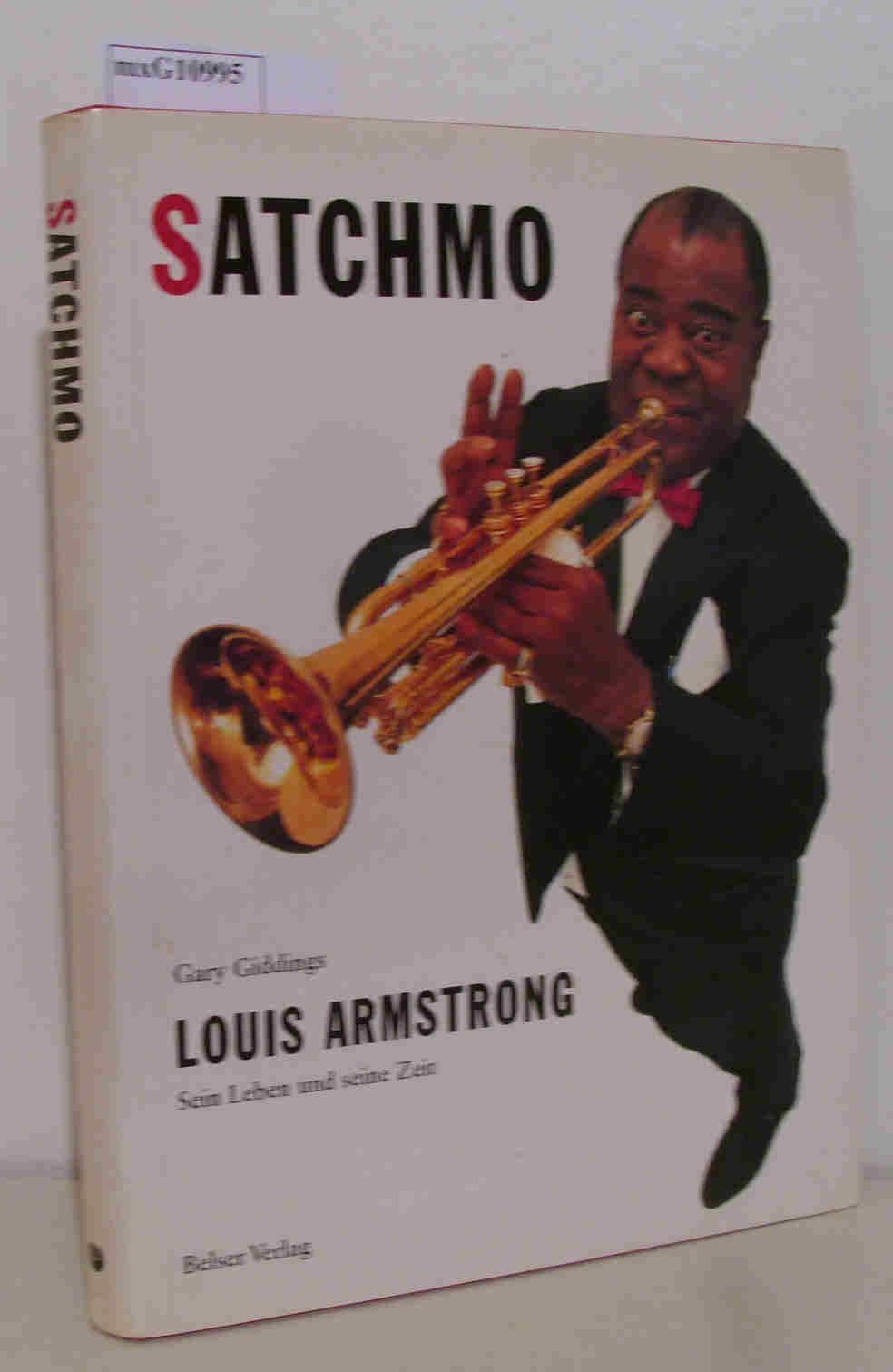 Satchmo - Louis Armstrong, sein Leben und seine Zeit