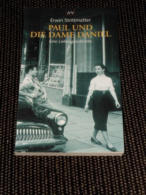 Paul und die Dame Daniel : eine Liebesgeschichte. Erwin Strittmatter / Aufbau-Taschenbücher ; 5419