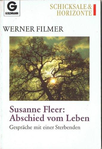 Susanne Fleer, Abschied vom Leben. Gespräche mit einer Sterbenden