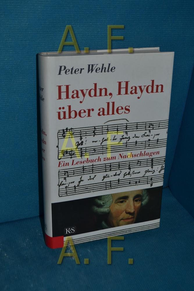 Haydn, Haydn über alles : ein Lesebuch zum Nachschlagen