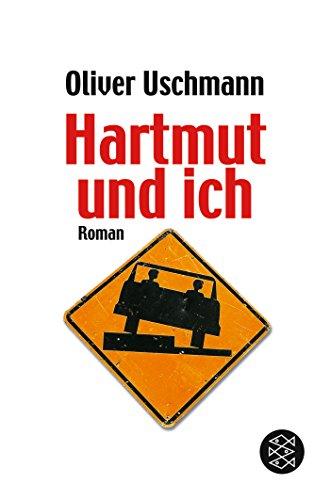 Hartmut und ich. Roman. FISCHER Taschenbuch 16615.