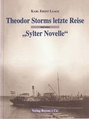"""Theodor Storms letzte Reise und seine """"Sylter Novelle""""."""