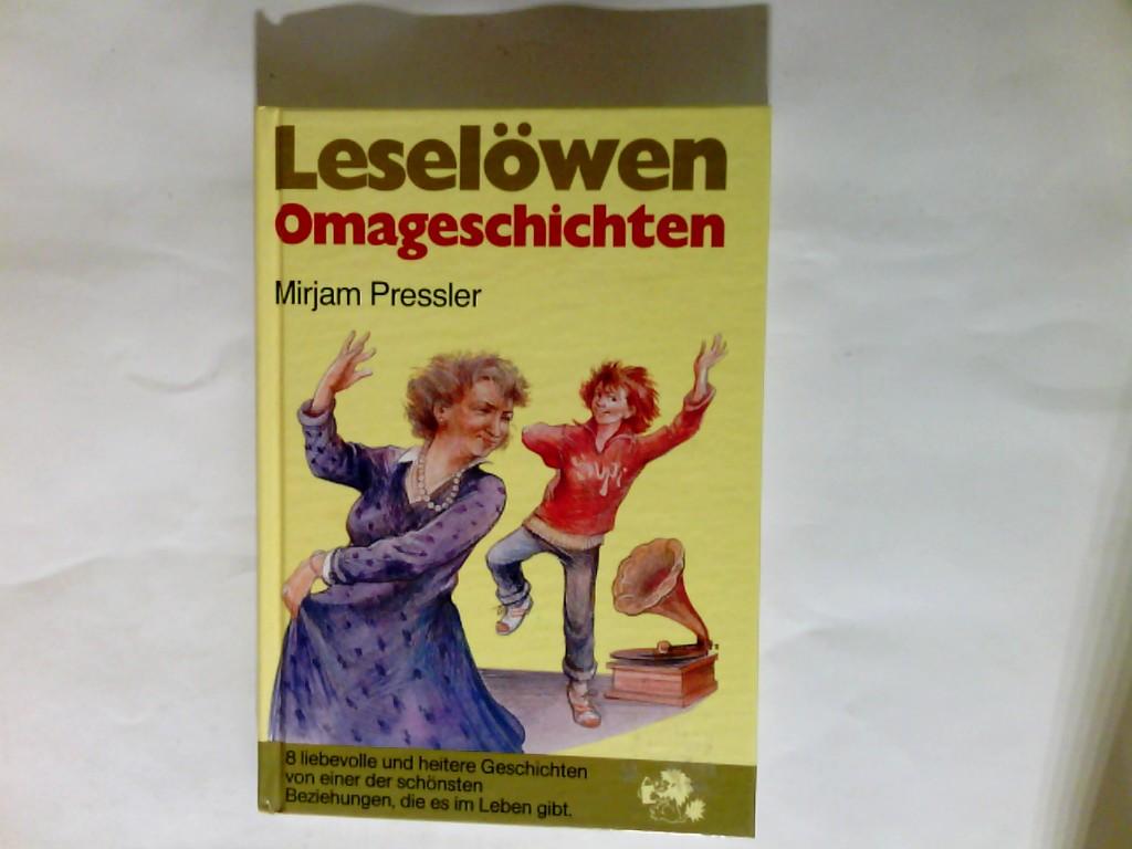 Leselöwen-Omageschichten - Pressler, Mirjam; Prahl, Anke