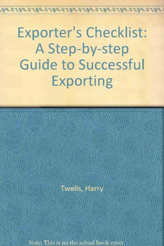 Exporter's Checklist: A Step-by-step Guide to Successful Exporting