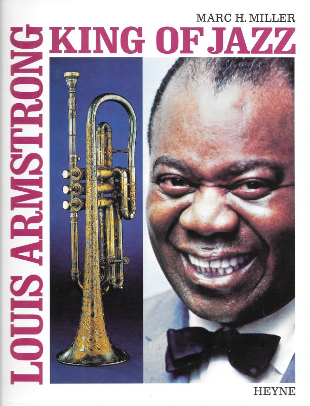 Louis Armstrong King of Jazz