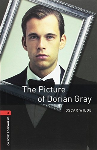 Oxford Bookworms Library: 8. Schuljahr, Stufe 2 - The Picture of Dorian Gray: Reader